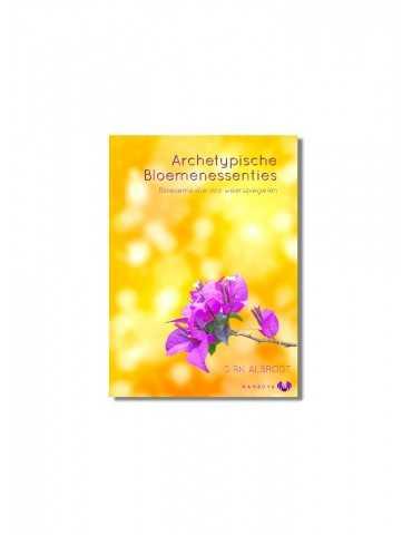 Dirk Albrodt: Archetypische bloemenessenties